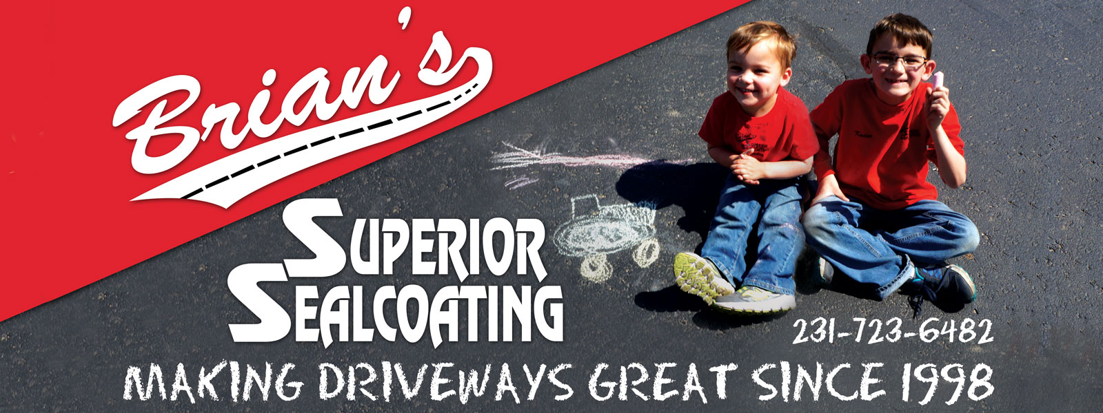 Billboard for Brian's Superior Sealcoating of Manistee Michigan. Making Driveways Great since 1998. Phone 231-723-6482